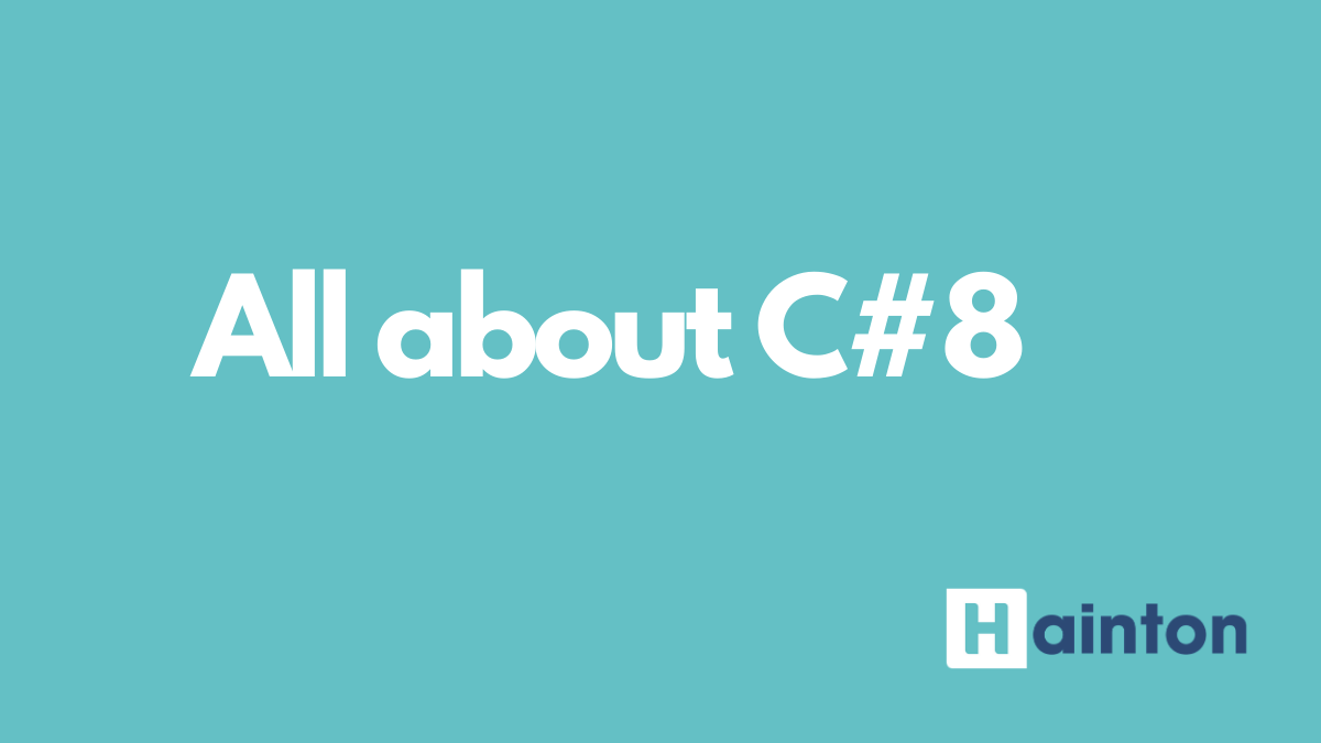 All about C#8